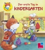 Kleiner Fuchs - Der erste Tag im Kindergarten