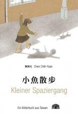 Kleiner Spaziergang - Ein Bilderbuch aus Taiwan