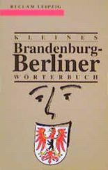 Kleines Brandenburg-Berliner Wörterbuch