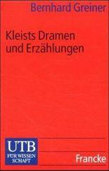 Kleists Dramen und Erzählungen