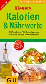 Klevers Kalorien & Nährwerte 2006/07