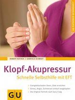 Klopf-Akupressur Schnelle Selbsthilfe mit EFT