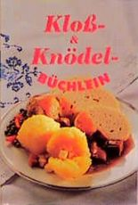 Kloßbüchlein & Knödelbüchlein