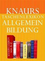 Knaurs Taschenlexikon Allgemeinbildung