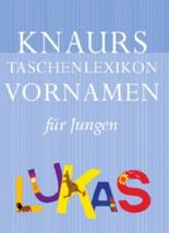 Knaurs Taschenlexikon der Vornamen / Jungen