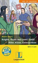 Knights, Kisses and Lovers' Oaths - Ritter, Küsse, Liebesschwüre