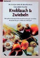 Knoblauch & Zwiebeln