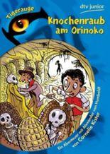 Knochenraub am Orinoko