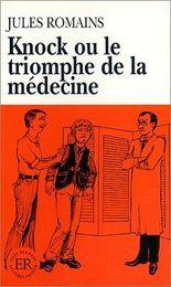 Knock ou le triomphe de la médecine