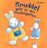 Knuddel geht in den Kindergarten