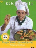 Kochduell, Finger Food - fix und fertig