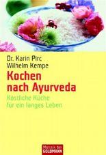 Kochen nach Ayurveda