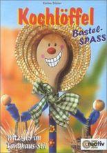 Kochlöffel Bastel-Spass