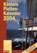 Koehlers Flottenkalender 2004