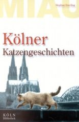 Kölner Katzengeschichten