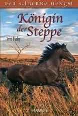 Königin der Steppe