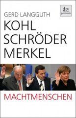 Kohl, Schröder, Merkel
