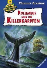Die Knickerbocker-Bande: Kolumbus und die Killerkarpfen
