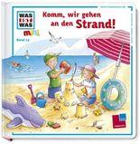 Was ist was mini, Band 13: Komm, wir gehen an den Strand!
