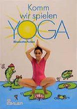 Komm, wir spielen Yoga