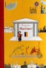 Komm mit ins Museum!