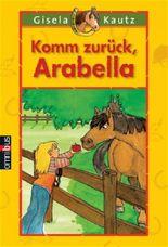 Komm zurück, Arabella