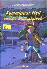 Kommissar Hell und der Millionenraub