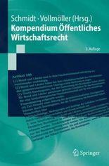 Kompendium ™ffentliches Wirtschaftsrecht/ Compendium of Public Law