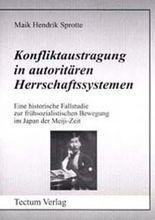 Konfliktaustragung in autoritären Herrschaftssystemen