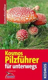 Kosmos Pilzführer für unterwegs