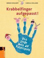 Krabbelfinger aufgepasst!