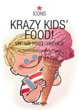 Krazy Kids' Food!