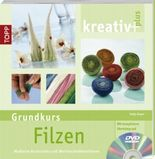 kreativ plus: Filzen (Grundkurs)