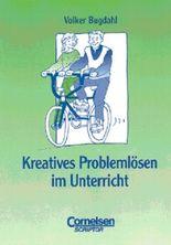 Kreatives Problemlösen im Unterricht
