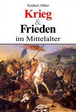 Krieg und Frieden im Mittelalter