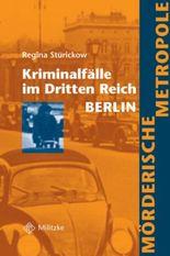 Kriminalfälle im Dritten Reich