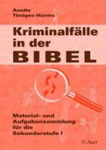 Kriminalfälle in der Bibel
