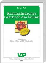 Kriminalistisches Lehrbuch der Polizei