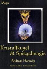 Kristallkugel & Spiegelmagie