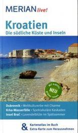 Kroatien Die südliche Küste und Inseln
