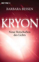 Kryon. Neue Botschaften des Lichts