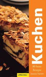 Kuchen - 80 beste Rezepte