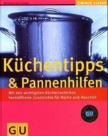Küchentipps & Pannenhilfen