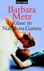 Küsse in Nachbars Garten