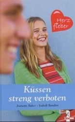 Küssen streng verboten