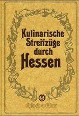 Kulinarische Streifzüge durch Hessen