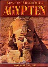 Kunst und Geschichte in Ägypten