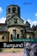 Kunstdenkmäler in Burgund