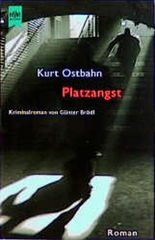 Kurt Ostbahn, Platzangst