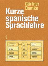 Kurze spanische Sprachlehre